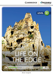 CAMBRIDGE DISCOVERY EDUCATION B1: LIFE ON THE EDGE - EXTREME HOMES (+ ONLINE ACCESS)