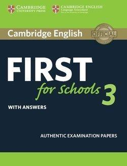 CAMBRIDGE ENGLISH FIRST FOR SCHOOLS 3 W/A